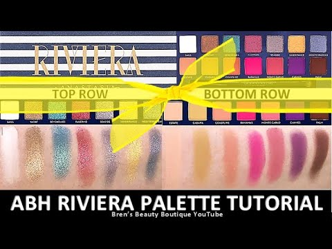 ABH RIVIERA PALETTE TUTORIAL AND REVIEW | HOODED EYES MAKEUP TUTORIAL
