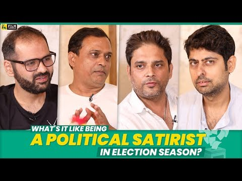 What's It Like Being A Political Satirist In Election Season | Anupama Chopra | Film Companion