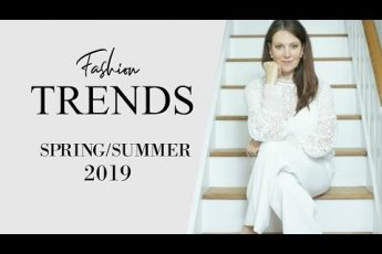 2019 Spring Summer Fashion Trends | Fashion Over 40