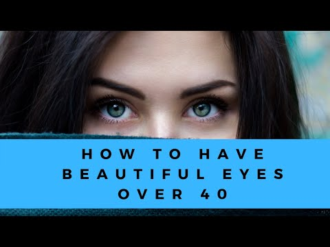 Beautiful Eyes for Women Over 40 (Look Younger and Brighter!)