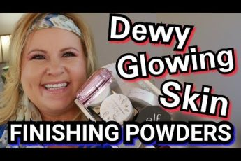 How To Get Glowy Illuminated Skin ~ Testing Finishing Powders ~ Over 50 Makeup