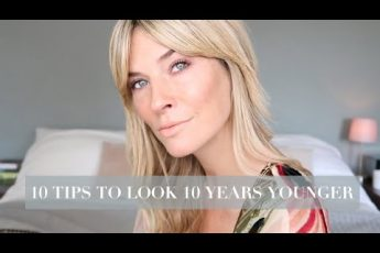 10 SIMPLE BEAUTY TIPS TO LOOK 10 YEARS YOUNGER | OVER 30 MAKEUP 2019