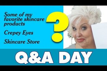 Q&A: Favorite Products / Crepey Eyes / Skincare Store / Beauty 50+