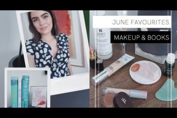 June Favourites: Makeup, Skincare & ALL THE BOOKS   The Anna Edit