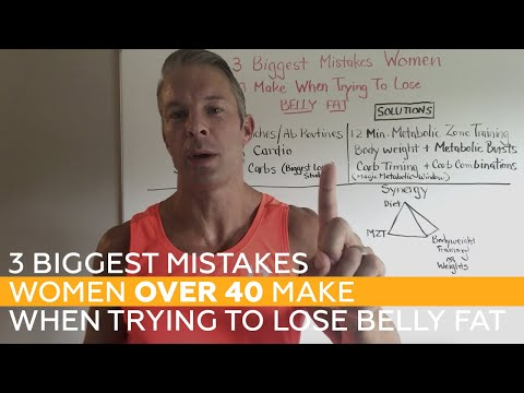 3 Biggest Mistakes Women Over 40 Make When Trying To Lose Belly Fat