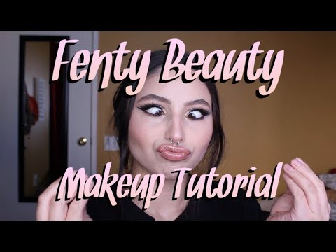 Fenty Beauty Makeup Tutorial