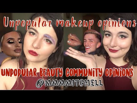 UNPOPULAR MAKEUP OPINIONS | Unpopular Beauty Community opinions
