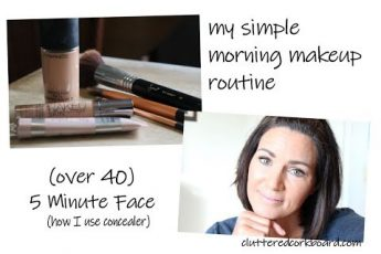 Simple Morning Makeup Routine   How I use concealer   Over 40: 5 min face // ClutteredCorkBoard