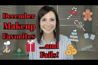 December Makeup & Beauty Favorites/Fails | Makeup & Beauty Over 40 | Oily/Combination Skin Over 40