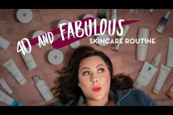 40+ Fabulous Skincare Routine – Day and Night  | Makeup Geek