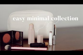 How to Create a Minimalist Makeup Collection