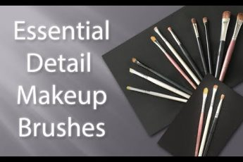 Essential Detail Brushes for Great Makeup Application