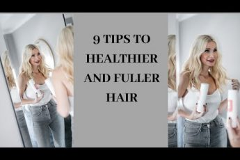 9 Healthy Hair Tips | Beauty Over 40
